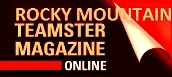 Visit www.teamsters492.org/index.cfm?zone=/unionactive/private_view_page.cfm&page=Rocky20Mountain20Teamster!